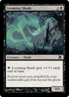 Looming Shade - Tenth Edition