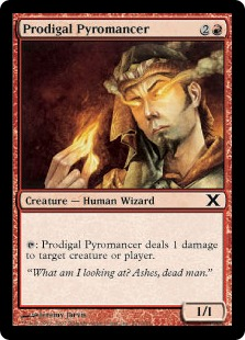 Prodigal Pyromancer - Tenth Edition