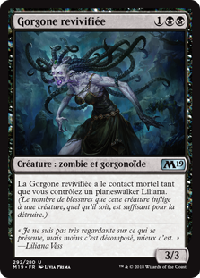 Gorgone revivifiée - Magic 2019