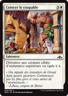 Coincer le coupable - Guildes de Ravnica